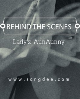 Behind The Scenes -[Portrait]- Lady'z AunAunny
